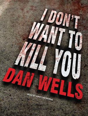 I Don't Want to Kill You 9781452600543
