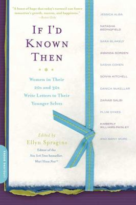 If I'd Known Then: Women in Their 20s and 30s Write Letters to Their Younger Selves (Large Print 16pt) 9781458778796
