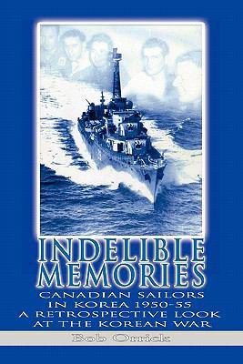 Indelible Memories 9781456801052