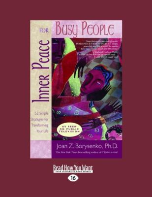 Inner Peace for Busy People: 52 Simple Strategies for Transforming Your Life (Easyread Large Edition) 9781458726223