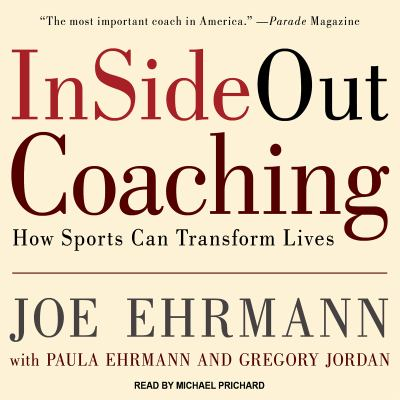 Insideout Coaching: How Sports Can Transform Lives 9781452603629