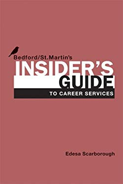 Insider's Guide to Career Services 9781457612190