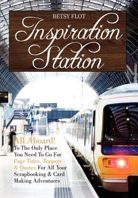 Inspiration Station 9781450093873