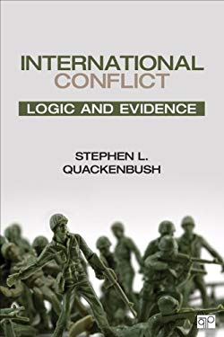 International Conflict; Logic and Evidence