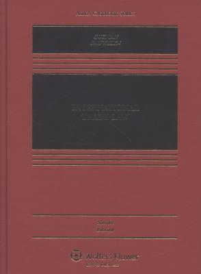 International Trade Law, Second Edition 9781454805397
