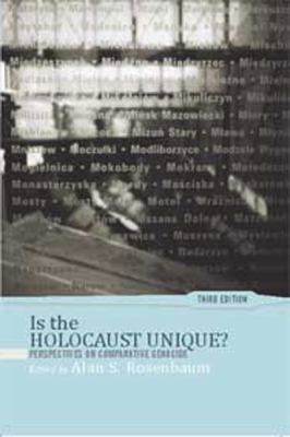 Is the Holocaust Unique? (Large Print 16pt) 9781458777997