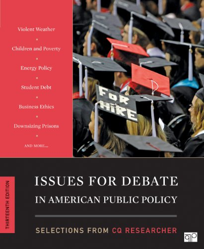 Issues for Debate in American Public Policy 9781452239927