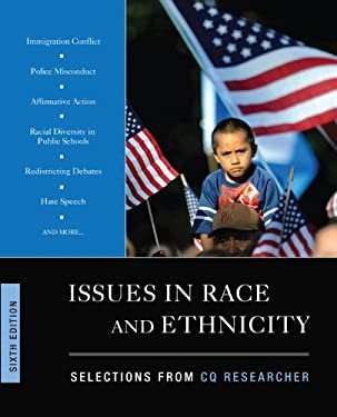 Issues in Race and Ethnicity, 6th Edition 9781452227818