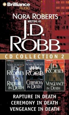 J.D. Robb CD Collection 2: Rapture in Death/Ceremony in Death/Vengeance in Death 9781455805952