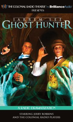 Jarrem Lee - Ghost Hunter - The Tollington Hall Case, the Ancient Burial Barrow, Lord Wentworth's Statue and Professor Taylor's Final Experiment: A Ra 9781455852512
