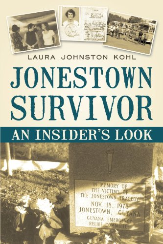 Jonestown Survivor: An Insider's Look 9781450220941