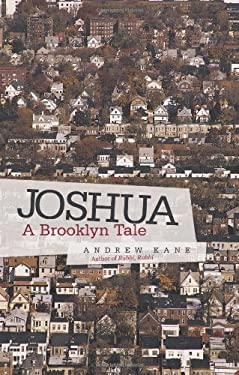 Joshua: A Brooklyn Tale 9781458200747