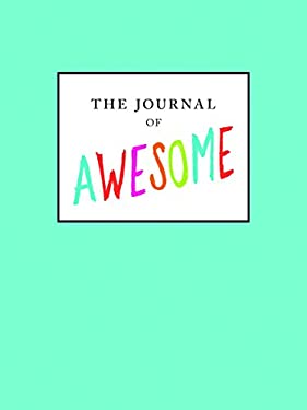 Journal of Awesome 9781452108445