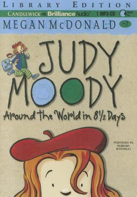 Judy Moody: Around the World in 8 1/2 Days (Book #7) 9781455879502
