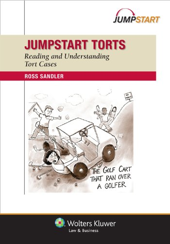 Jumpstart: Torts: Reading and Understanding Tort Cases 9781454809395