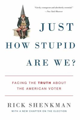 Just How Stupid Are We? (Large Print 16pt) 9781458780522