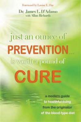 Just an Ounce of Prevention...Is Worth a Pound of Cure (Large Print 16pt) 9781458761293