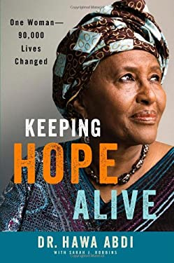 Keeping Hope Alive: One Woman--90,000 Lives Changed 9781455503766