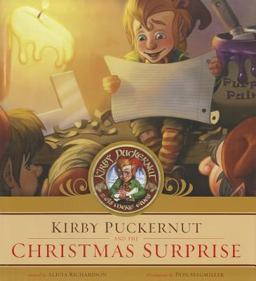 Kirby Puckernut and the Christmas Surprise 9781450729390