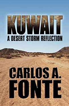 Kuwait: A Desert Storm Reflection 9781451282917
