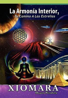 La Armon a Interior, Tu Camino a Las Estrellas'' 9781453528433
