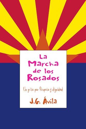 La Marcha de Los Rosados 9781453525586