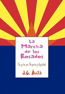 La Marcha de Los Rosados 9781453525593