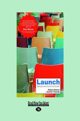 Launch: Starting a New Church from Scratch (Large Print 16pt) 9781459606579