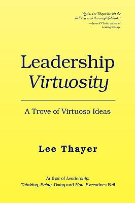 Leadership Virtuosity 9781450010702