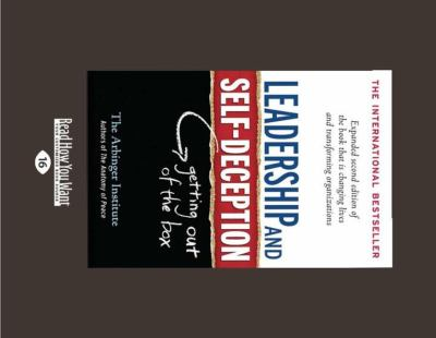 Leadership and Self-Deception: Getting Out of the Box (Second Edition) 9781458769558