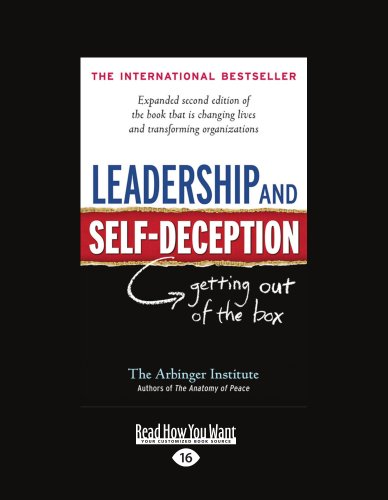 Leadership and Self-Deception: Getting Out of the Box (Large Print 16pt) 9781459626188