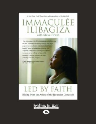 Led by Faith: Rising from the Ashes of the Rwandan Genocide (Easyread Large Edition) 9781458725905