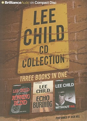 Lee Child CD Collection 2: Running Blind, Echo Burning, Without Fail 9781455806034