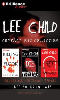 Lee Child Compact Disc Collection: Killing Floor, Die Trying, Tripwire