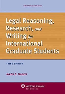 Legal Reasoning, Research, and Writing for International Graduate Students, 3rd Edition