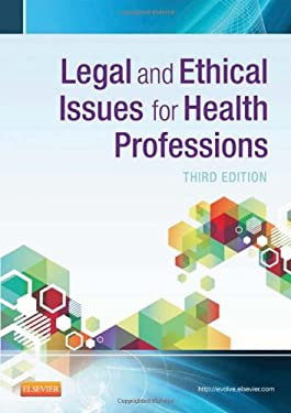 Legal and Ethical Issues for Health Professions 9781455733668