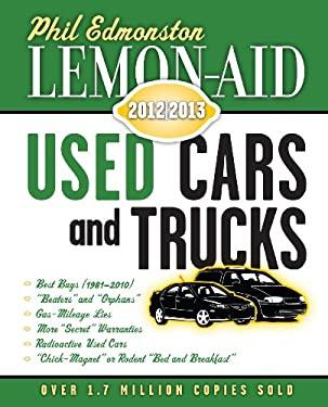 Lemon-Aid Used Cars and Trucks 2012-2013 9781459702349