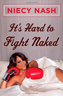 It's Hard to Fight Naked 9781451687729