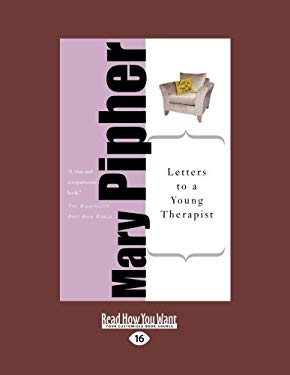 letters to a young therapist letters to a therapist by pipher reviews 13670