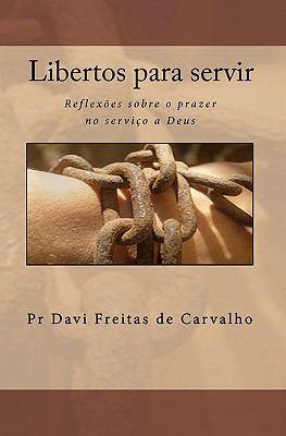 Libertos Para Servir 9781451509113