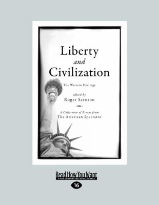 Liberty and Civilization: The Western Heritage 9781458716187