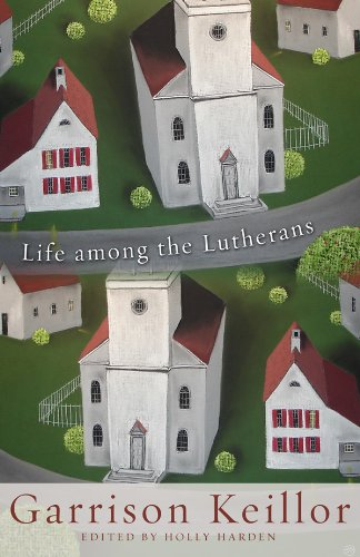 Life Among the Lutherans 9781451400861