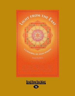 Light from the East: A Gathering of Asian Wisdom (Large Print 16pt) 9781458761736