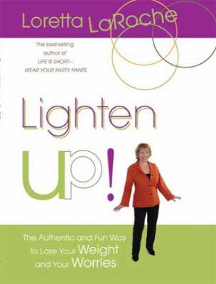 Lighten Up! (Large Print 16pt) 9781458755506