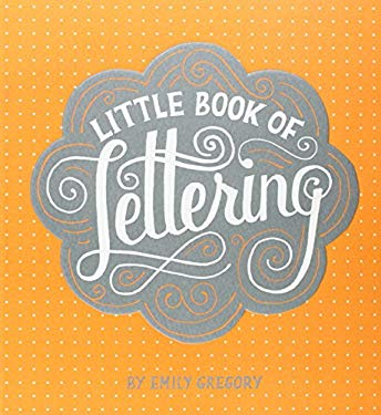 Little Book of Lettering 9781452112022