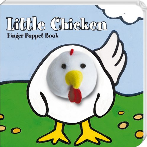 Little Chicken Finger Puppet Book 9781452108117