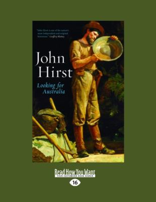 Looking for Australia: Historical Essays (Large Print 16pt)