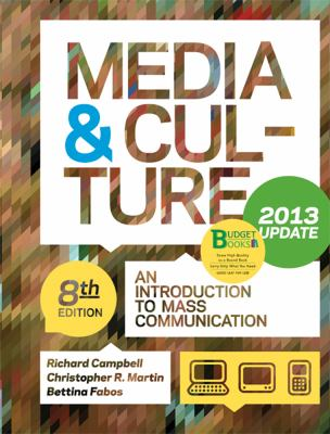 Media & Culture, Update: An Introduction to Mass Communication
