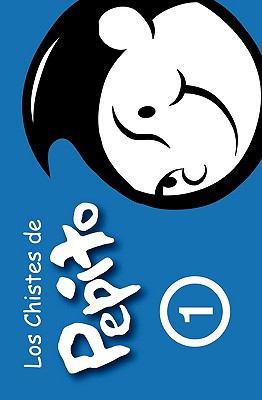 Los Chistes de Pepito 9781452832906