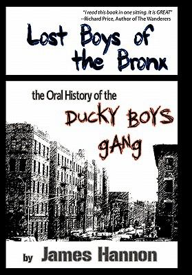 Lost Boys of the Bronx: The Oral History of the Ducky Boys Gang 9781452020549